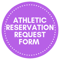 ATHLETIC RESERVATION REQUEST FORM BUTTONS